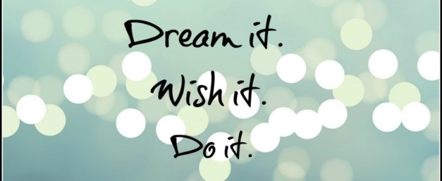 cropped-dream_it_wish_it_do_it1